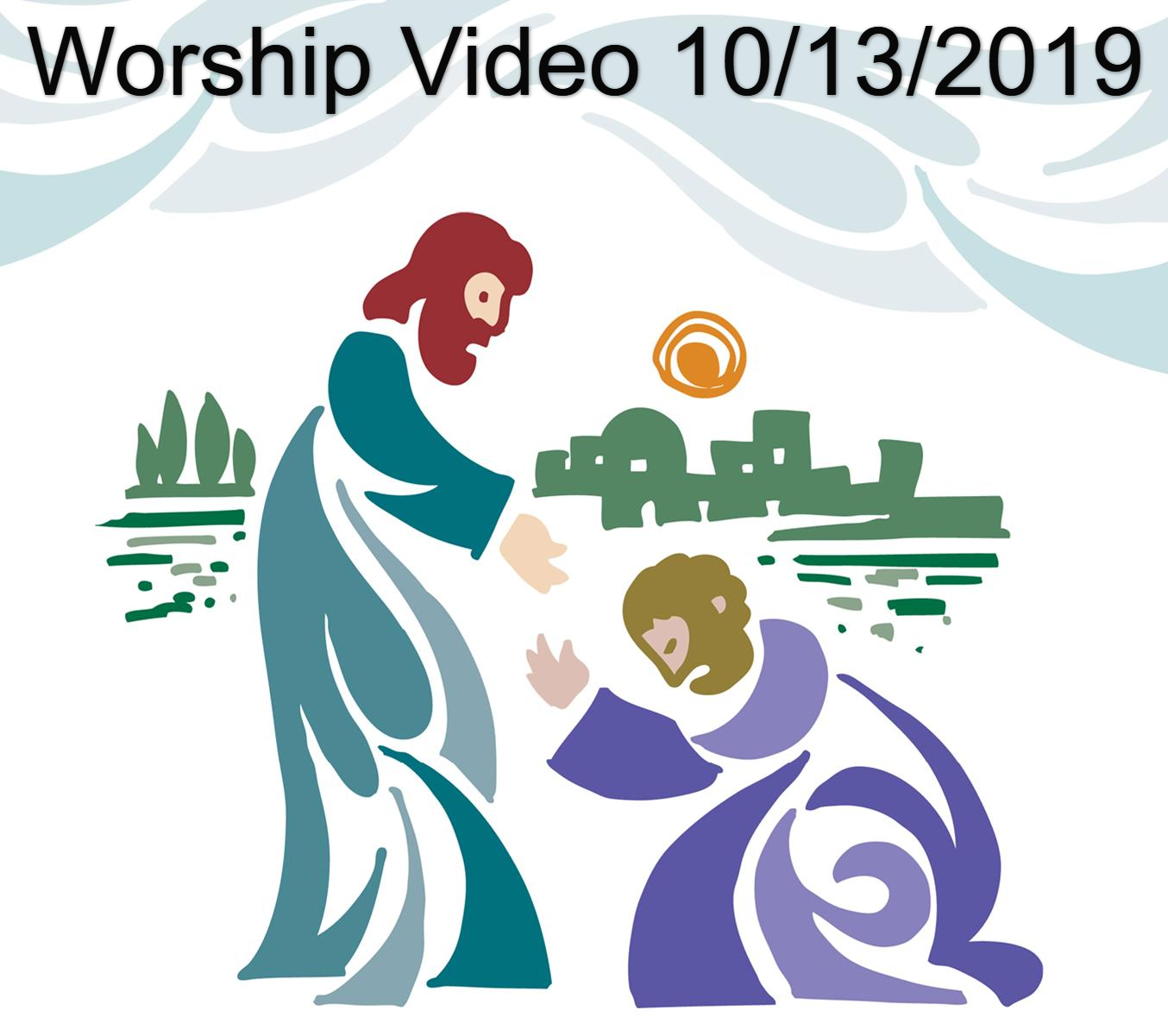 Worship Message 10/13/2019
